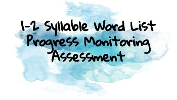 Syllable Types Progress Monitoring ****A year of bi-weekly assessments.*****