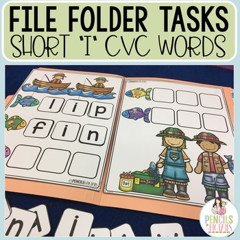 CVC File Folders - Short I Words - Centers, Early Finishers, & Morning Work