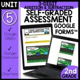 3 Digit Addition and Subtraction using Google Forms™ Assessment M5L7