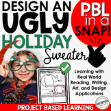 Christmas Project Based Learning | Ugly Holiday Sweater Project