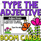 Type the Adjective (Digital Task Cards)