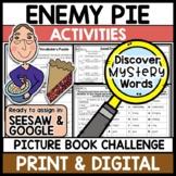 ENEMY PIE Digital Activities GOOGLE and SEESAW