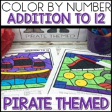 Color by Number PIRATE Worksheets ADDITION TO 12