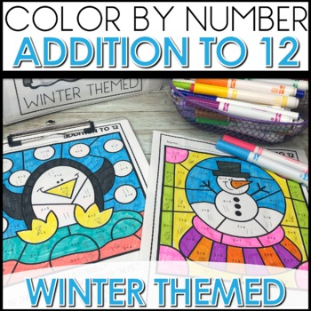 Color by Number WINTER Worksheets ADDITION TO 12