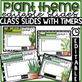 Class Slides with Timers Editable in Plant Theme