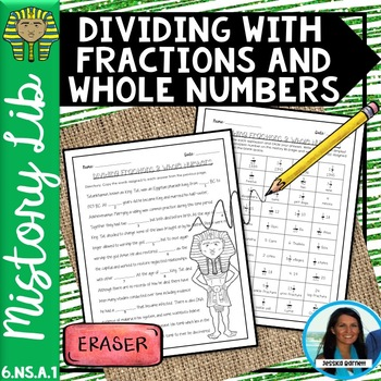 Dividing with Fractions and Whole Numbers Mistory Lib 6.NS.A.1