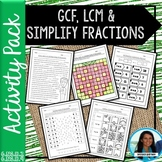 GCF, LCM and Simplifying Fractions Activity Bundle