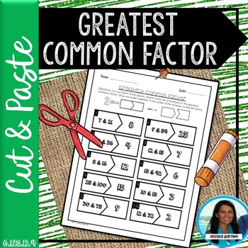 Greatest Common Factor Cut and Paste 6.NS.B.4
