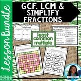 LCM, GCF, and Simplifying Fractions Lesson Bundle 6.NS.B.2 6.NS.B.4
