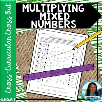 Multiplying Mixed Numbers Cross Curricular Cross Out 6.NS.A.1