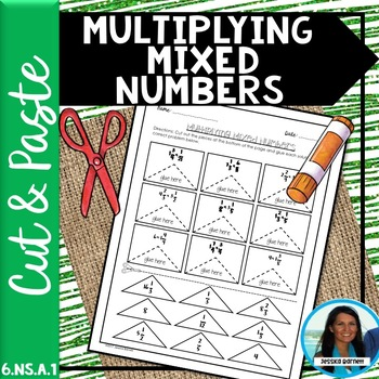 Multiplying Mixed Numbers Cut and Paste Activity 6.NS.A.1