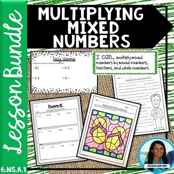 Multiplying Mixed Numbers Lesson Bundle 6.NS.A.1