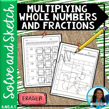 Multiplying Whole Numbers and Fractions Solve and Sketch 6.NS.A.1