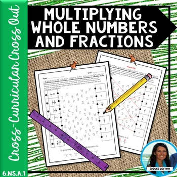 Multiplying Whole Numbers and Fractions Cross Out 6.NS.A.1