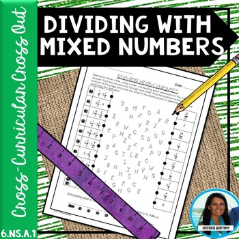 Dividing with Mixed Numbers Cross Out 6.NS.A.1