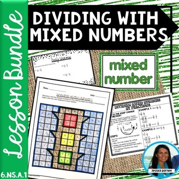 Dividing with Mixed Numbers Lesson Bundle 6.NS.A.1