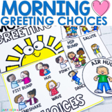 Morning Greeting Choices | Morning Meeting Signs