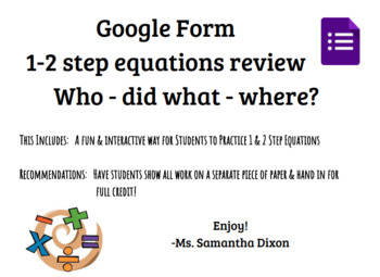 1 & 2 step equations review with Google Forms!