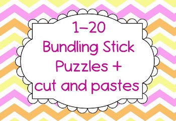 1-20 Bundling Stick Puzzles + cut and pastes