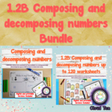 1.2B Composing and decomposing numbers Bundle