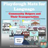 Playdough Mats for Speech and Language: Community Helpers & Transportation