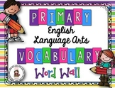 1-3 ELA Vocabulary Word Wall Cards - CCSS & TEKS Aligned