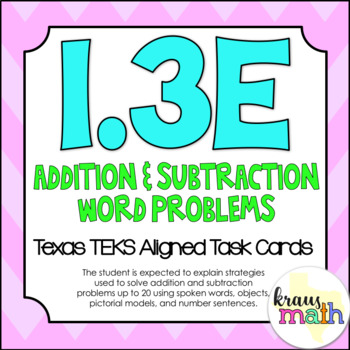 1.3E: Addition and Subtraction Word Problems TEKS Aligned