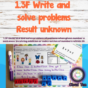 1.3F Generate & solve problem situations (Result unknown)