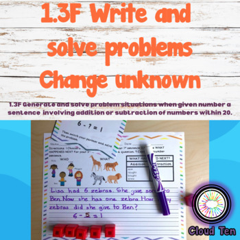 1.3F Generate & solve problem situations (Change unknown)