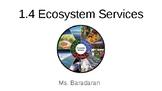 SNC1D 1.4 Ecosystem Services