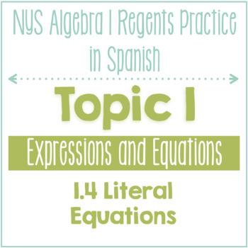 1.4 Literal Equations - Algebra 1 NYS Regents Practice Spanish