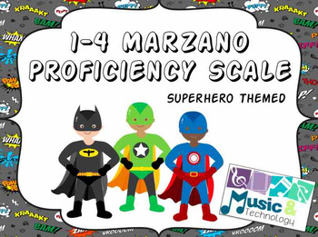 1-4 Marzano Proficiency Scale- Superhero Theme