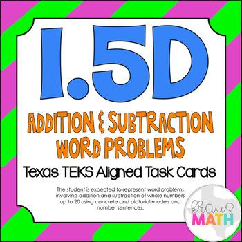 1.5D: Addition & Subtraction Word Problems TEKS Aligned Task Cards! (GRADE 1)