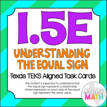 1.5E: Understanding the Equal Sign TEKS Aligned Task Cards! (Grade 1 Math)
