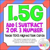 1.5G: Adding 2 & 3 Numbers TEKS Aligned Task Cards! (Grade 1 Math)