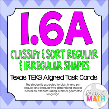 1.6A: Classifying 2D Shapes TEKS Aligned Task Cards! (Grade 1 Math)