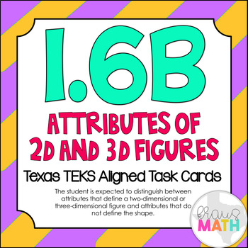 1.6B: Attributes of 2D & 3D Figures TEKS Aligned Task Cards! (Grade 1 Math)