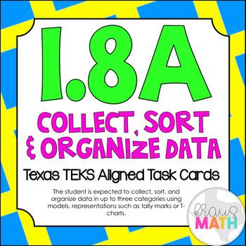 1.8A: Organizing Data in Graphs TEKS Aligned Task Cards! (Grade 1 Math)