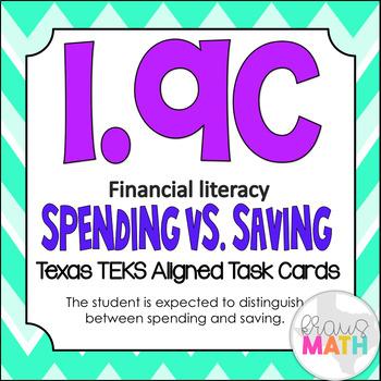 1.9C: Spending vs. Savings Financial Literacy TEKS Aligned Task Cards! (Grade 1)