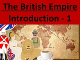 1. British Empire - The Ultimate Introduction