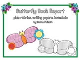 Butterfly Book Report with rubrics, writing paper and bracelets
