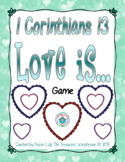 1 Corinthians 13 - Love Is.... Game
