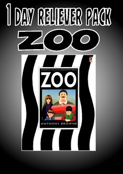 Substitute / Relief Teacher (1 - 3 day pack)- Zoo by Anthony Browne