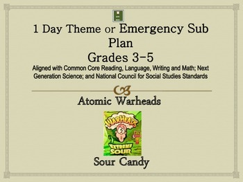1 Day Theme or Emergency Sub Plan: Atomic Warheads Sour Candy