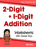 Adding 2 Digit Plus 1 Digit Addition Worksheets With and Without Regrouping