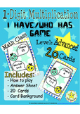 1-Digit Multiplication - I have, Who has Game (Math Class)