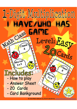 1-Digit Multiplication - I have, Who has Game (Math Class) ***Easy*** Grade 2-5