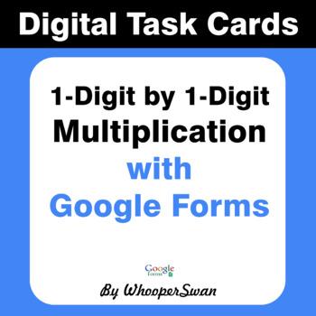 1-Digit by 1-Digit Multiplication - Interactive Digital Task Cards Google Forms