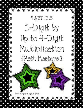 1-Digit by Up to 4-Digits Multiplication {Math Masters}