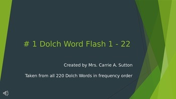 #1 Dolch Word Flash 1 - 22 PowerPoint Slideshow